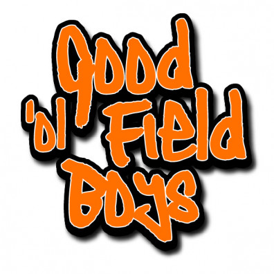 Good 'ol Field Boys